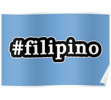 Filipino - Hashtag - Black & White Poster