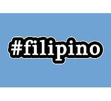 Filipino - Hashtag - Black & White Photographic Print