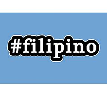 Filipino - Hashtag - Black & White Photographic Print