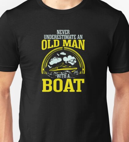 Old Man With A Boat Unisex T-Shirt