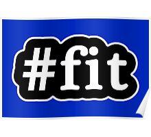 Fit - Hashtag - Black & White Poster
