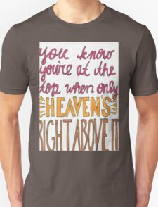 Right Above It T-Shirt