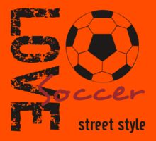 Love Soccer  Street Style  Kids Clothes