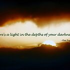 Let Your Light Shine Through the Depths of Your Darkness by Polly Peacock