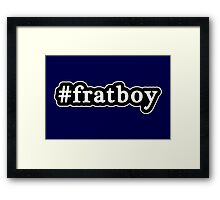 Frat Boy - Hashtag - Black & White Framed Print