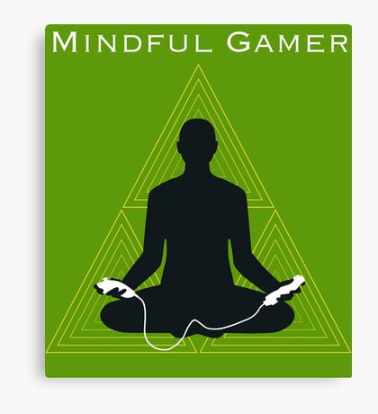 Mindful Gamer -Wii edition Canvas Print