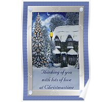 Thinking of You With Lots of Love at Christmastime Poster