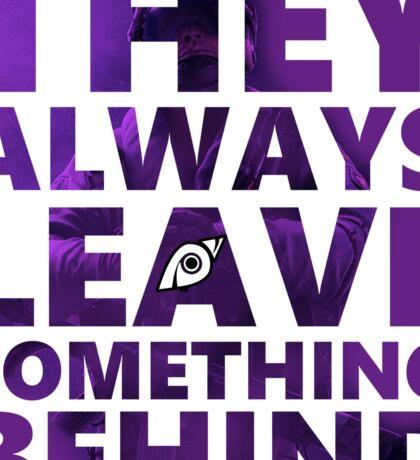 Jackal - Leave something behind - Rainbow Six Siege Sticker
