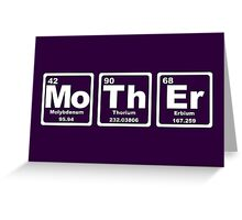 Mother - Periodic Table Greeting Card