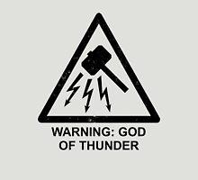 Warning: God of Thunder Unisex T-Shirt