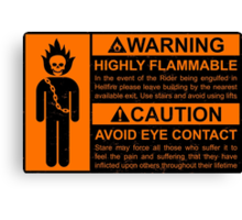 Warning: Highly Flammable - Variant Canvas Print
