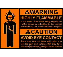 Warning: Highly Flammable - Variant Photographic Print