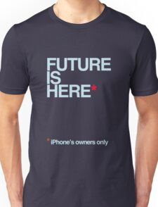 future is here (red asterisk) Unisex T-Shirt