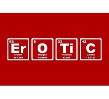 Erotic - Periodic Table Photographic Print