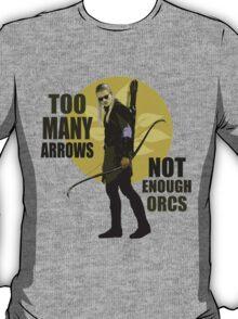 Too Many Arrows - Not Enough Orcs T-Shirt