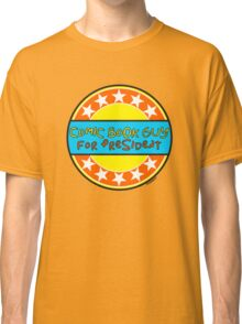 COMIC BOOK GUY FOR PRESIDENT Classic T-Shirt