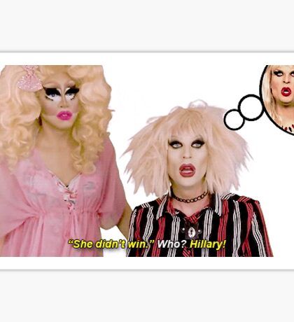 Katya Zamolodchikova and Trixie Mattel (UNHhhh) Sticker