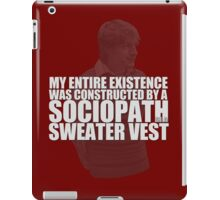 Sociopath in a Sweater Vest iPad Case/Skin