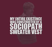 Sociopath in a Sweater Vest T-Shirt