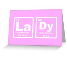 Lady - Periodic Table Greeting Card