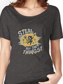 Steal All the Things Women's Relaxed Fit T-Shirt