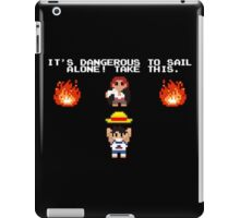 It's Dangerous to Sail Alone! iPad Case/Skin
