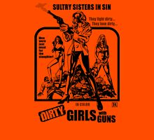 Dirty Guns With Guns Unisex T-Shirt