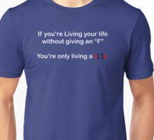 Living a Lie Unisex T-Shirt
