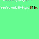 Living a Lie by rossco