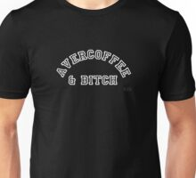 AVERCOFFEE & BITCH: White logo Unisex T-Shirt