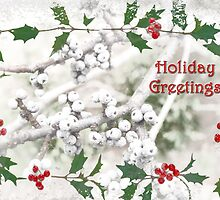 "Holly & Spruce Berries ""Holiday Greetings"" ~ Greeting Card by Susan Werby"