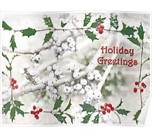 "Holly & Spruce Berries ""Holiday Greetings"" ~ Greeting Card Poster"