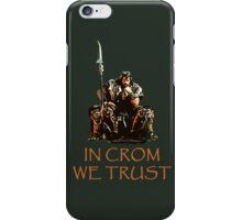 In Crom We Trust iPhone Case/Skin