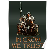 In Crom We Trust Poster