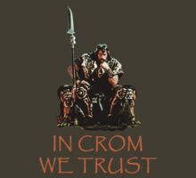 In Crom We Trust T-Shirt