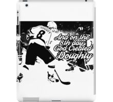 On the 8th Day - God Created Doughty Opt. 2 iPad Case/Skin