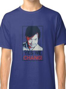 Yes We Chang! Classic T-Shirt