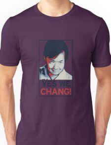 Yes We Chang! Unisex T-Shirt