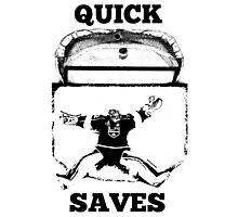 Quick Saves - Opt. 1 Photographic Print