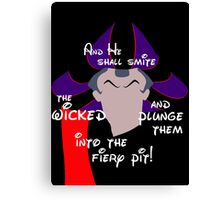 And He Shall Smite the Wicked! Canvas Print