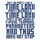 Aint No Party Like a Time Lord Party by Trisha Bagby