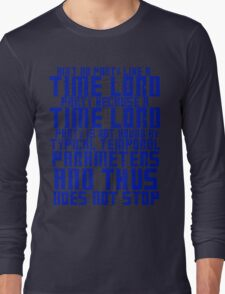 Aint No Party Like a Time Lord Party Long Sleeve T-Shirt