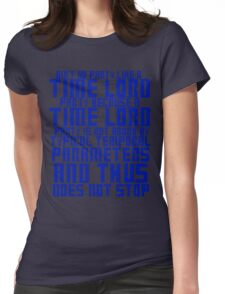 Aint No Party Like a Time Lord Party Womens Fitted T-Shirt