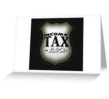 Easy Rider Income Tax Greeting Card