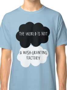 The World is Not a Wish-Granting Factory Classic T-Shirt