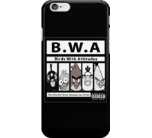 Birds With Attitudes iPhone Case/Skin