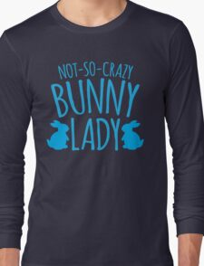NOT-SO-CRAZY Bunny Lady Long Sleeve T-Shirt
