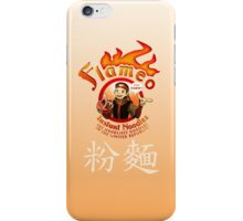 Flameo Instant Noodles! iPhone Case/Skin