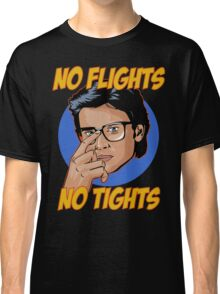 Official Tom Welling - No Flights, No Tights Tee Classic T-Shirt