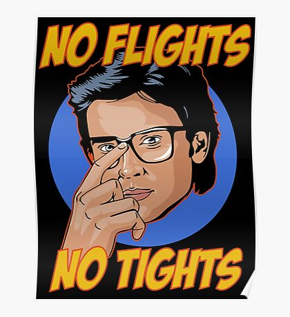 Official Tom Welling - No Flights, No Tights Tee Poster
